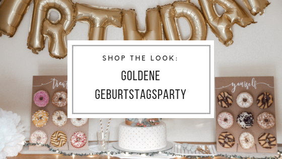 SHOP THE LOOK: Geburtstagsparty in Gold