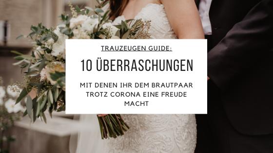 Hochzeit trotz Corona – Überraschungen für das Brautpaar
